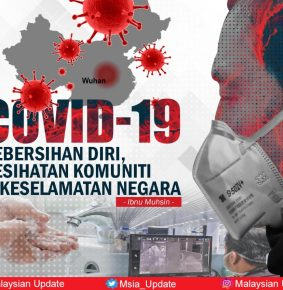 COVID-19: Kebersihan Diri, Kesihatan Komuniti dan Keselamatan Negara