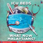 ICU beds – What now Malaysians?